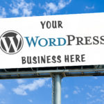 Brand Awareness: Using Billboard Advertising to Promote Your WordPress Business During WordCamp