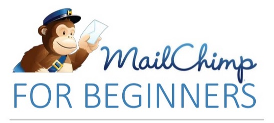 Email Marketing with MailChimp for Beginners